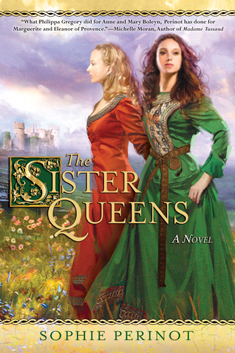 The Sister Queens, by Sophie Perinot